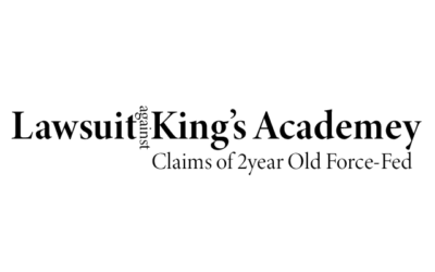 Mother Files Lawsuit Against Kings Academy Claims 2-Year Old Was Force-Fed